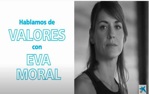 Entrevista CaixaBank: Hablamos de valores con Eva Moral-8 de mayo 2020